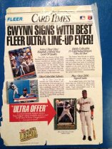 When I was a kid my walls were covered with images of professional athletes, and many of those images were of Tony Gwynn. This Fleer baseball card advertisement from 1992, featuring Mr. Padre himself was on my wall for years. For some reason, as I got older and my walls slowly became covered images of musicians and skateboarders, my Tony Gwynn stuff didn't get thrown away, but packed away. I'm glad I made this decision.