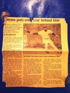 Another item I had on my wall for years during my childhood was this 1991 article about Tony Gwynn and his feud with both Jack Clark and Mike Pagliarulo. Like many Padres fans, I despised Jack Clark after this and was happy to see him go.